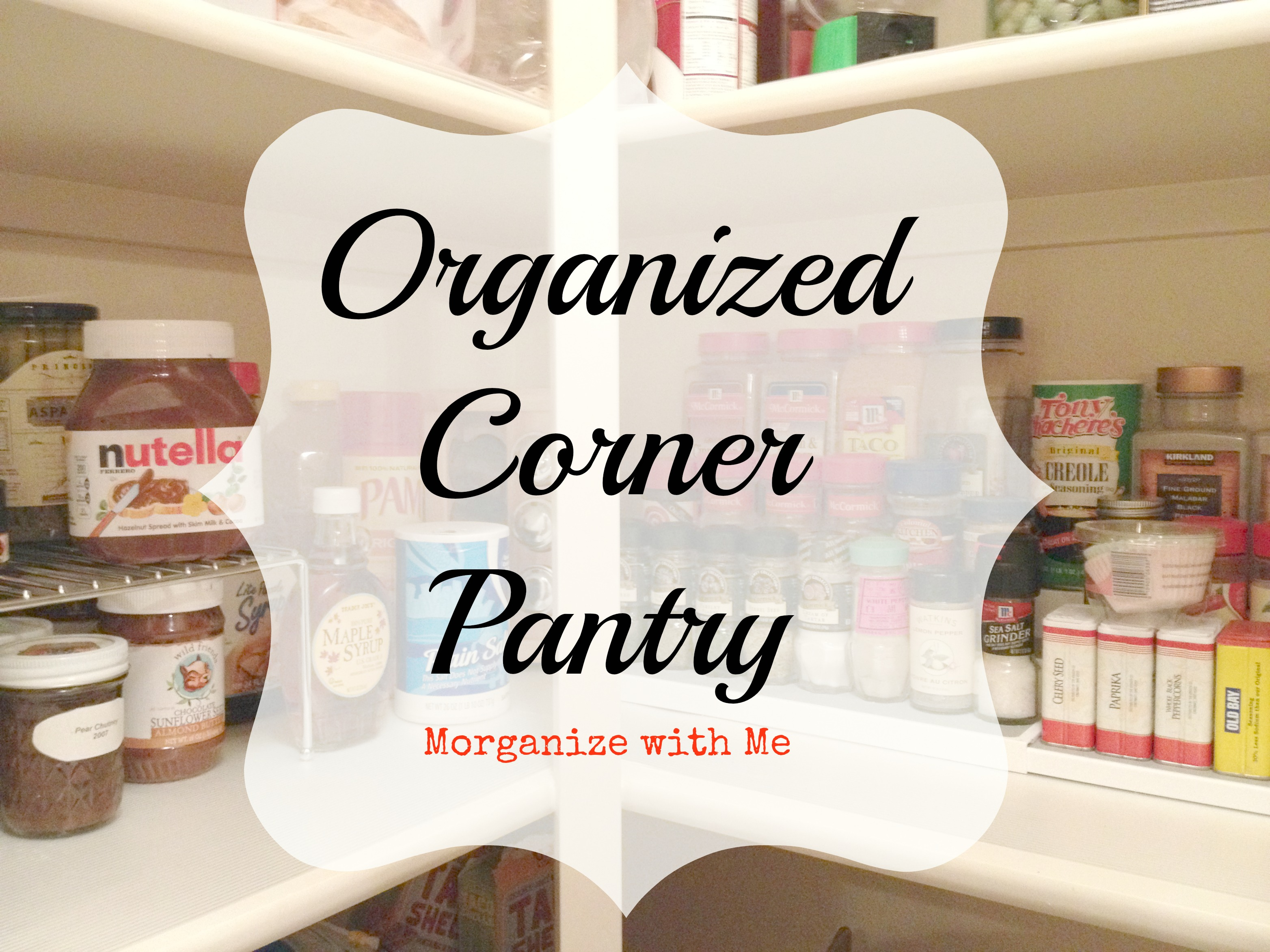 Pantry Organization Corner Pantry Organization Tips From A Professional Organizer