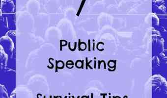 7 Public Speaking Survival Tips