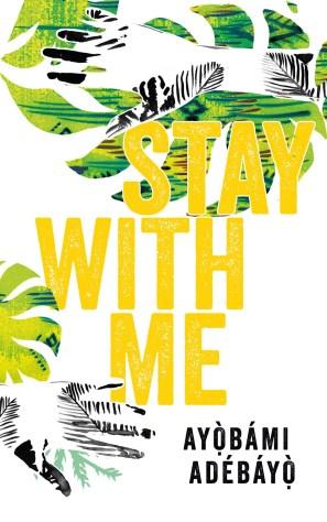Ayobami-Adebayo-Stay-With-Me