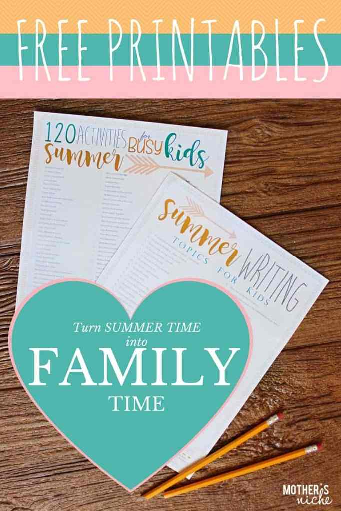 Turn SUMMER TIME into Family Time