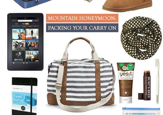 Mountain Honeymoon: What To Pack In Your Carry On