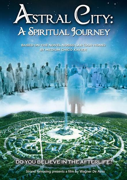 Strand Poster Astral City - A Spiritual Journey (2012) Movie Trailer