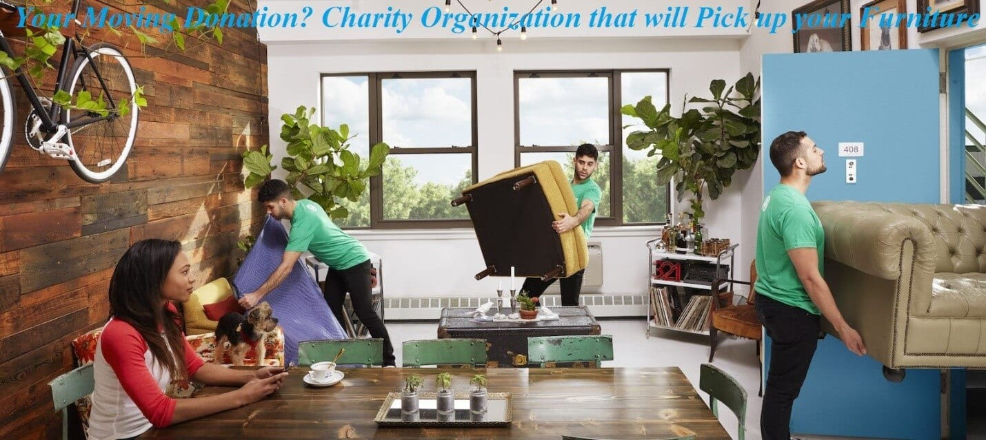 Donate Furniture Near Me Pick Up Charity Organizations That Will Pick Up Your Furniture Moving