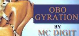 Mc Digit [@kurukonga] – Obo Gyration : Music