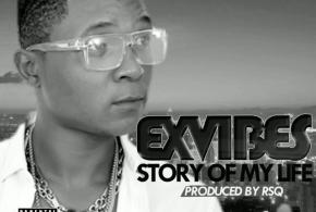 MUSIC : EXVIBES – STORY OF MY LIFE
