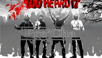 Pre'Cha - YOU HEARD IT (Produced By O'giveR )