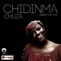 Download: Chuza [@king_chuza] - Chidinma : Fresher Music