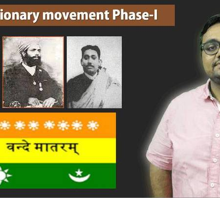 HFS8/P1: Indian Revolutionary movement Phase-I