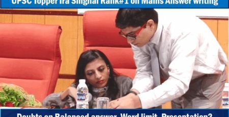 IAS Topper Ira Singhal discusses Mains answer writing