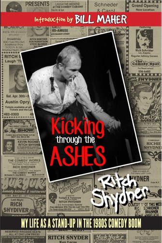 Kicking Through the Ashes by Ritch Shydner, Mr. Media Interviews