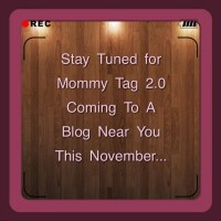 Mommy Tag 1.0 - Tag I'm It!