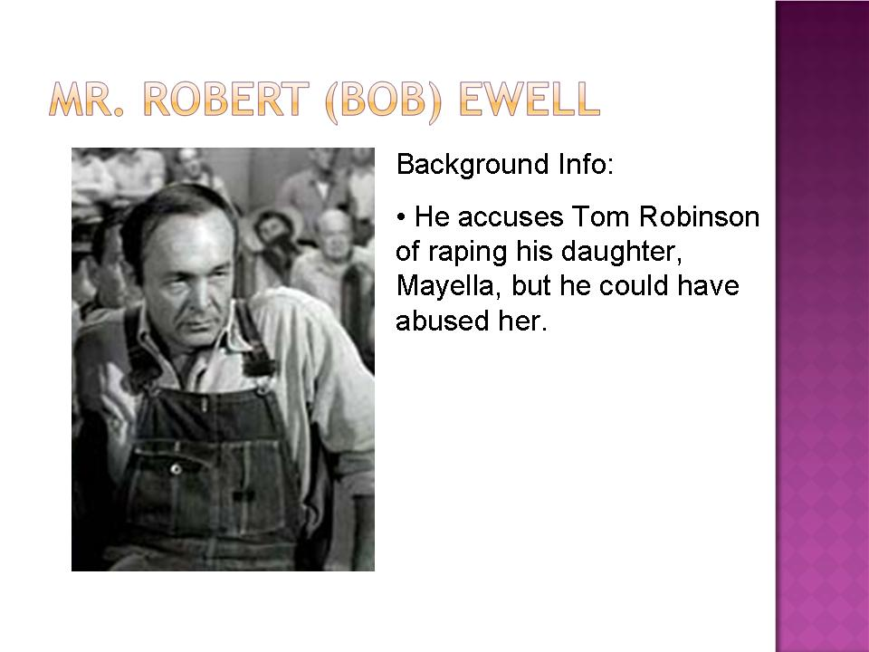 Forgiveness for the Undeserving \u2013 To Kill a Mockingbird Mr - bob ewell to kill a mockingbird