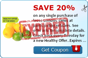 Save 20% on any single purchase of loose Lemons & Limes at participating retailers. See offer info for complete details. Check back every Tuesday for a new Healthy Offer..Expires 7/21/2014.Save 20%.