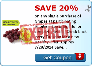 Save 20% on any single purchase of Grapes at participating retailers. See offer info for complete details. Check back every Tuesday for a new Healthy Offer..Expires 7/28/2014.Save 20%.