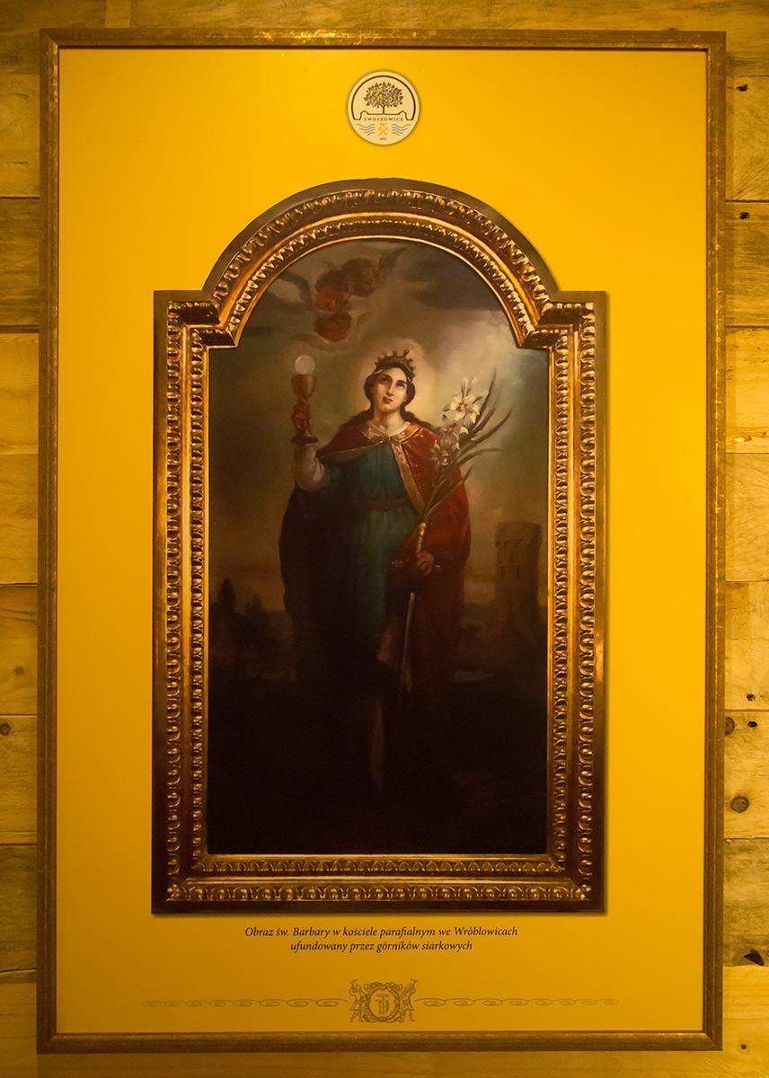 Obraz św. Barbary w kościele parafialnym we Wróblowicach, ufundowany przez górników siarkowych.