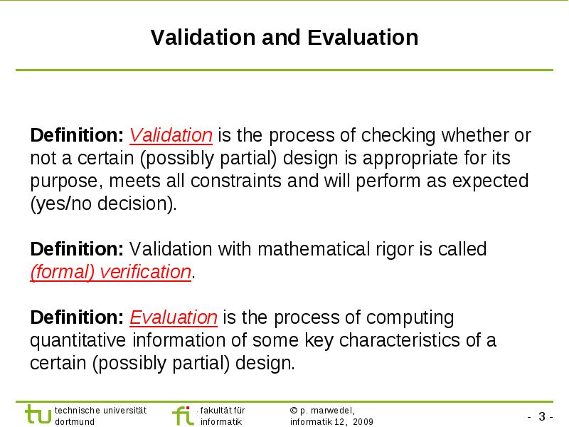 Evaluation and Validation Structure of this course