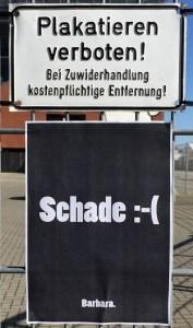 Der absolute Klassiker: Plakatieren verboten!