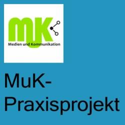 MuK-Praxisprojekt Kopie