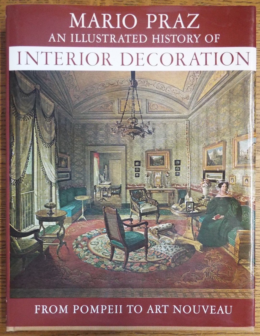 Décoration Art Nouveau An Illustrated History Of Interior Decoration From Pompeii To Art