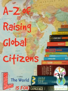 Raising Global Citizens: L is for Language
