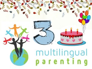 Multilingual Parenting – supporting parents of bilingual children for 3 years!