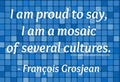 François Grosjean - mosaic of several cultures