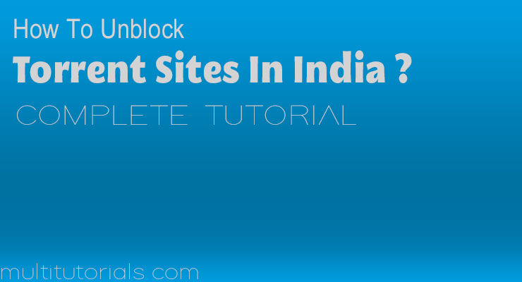 how to unblock torrent sites in india