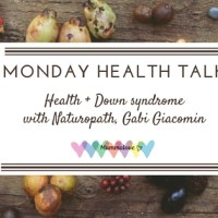 Nutritional Intervention: talking about health + Down syndrome with Gabi Giacomin