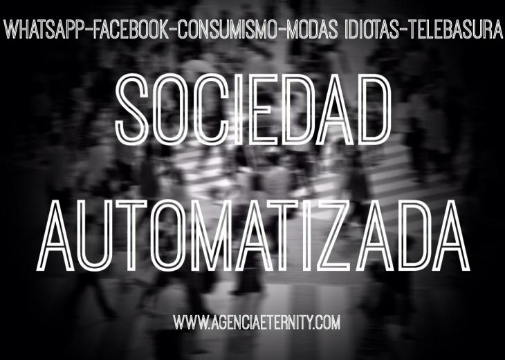 Bienvenidos a la Sociedad Automatizada