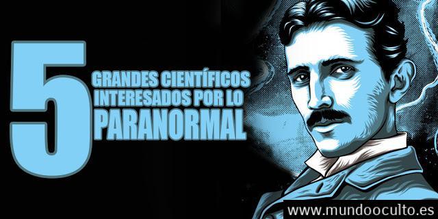 5-grandes-cientificos-interesados-por-lo-paranormal-7 5 grandes científicos interesados por lo paranormal