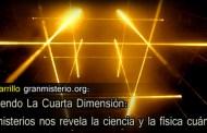 Entendiendo La Cuarta Dimensión: ¿Qué misterios nos revela la ciencia y la física cuántica?