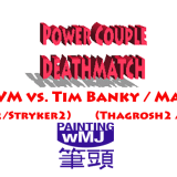 Power Couple Deathmatch – R1 G8 – Zosia & JVM vs. Two Guys from Canada