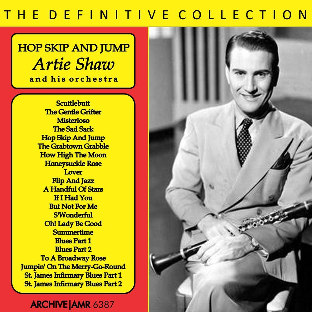 Artie Shaw Genre Hop Skip And Jump Artie Shaw And His Orchestra Mp3 Buy Full