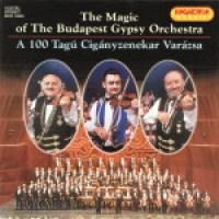 The Budapest Gypsy Orchestra - 100 Tagú Cigányzenekar Varázsa (1997)