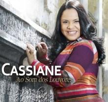 """Cassiane: novo CD """"Ao Som dos Louvores"""" conquista Disco de Ouro"""