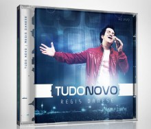 """Regis Danese lança novo CD """"Tudo Novo"""""""