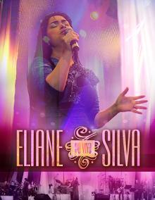 Eliane Silva lança novo CD e DVD Ao Vivo