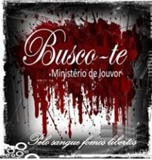 """Ministério Busco-Te lança CD de estreia, """"Pelo Sangue Fomos Libertos"""""""