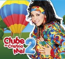 """""""Clubinho da Mel"""": ouça aqui a música de trabalho do novo CD infantil de Cristina Mel"""