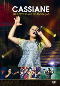 """Sony Music adia para 2013 o lançamento do novo DVD da cantora Cassiane, """"Um Espetáculo de Adoração"""""""