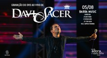 Davi Sacer anuncia gravação de novo DVD ao vivo; Confira