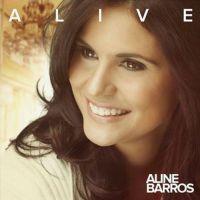 """Aline Barros apresenta capa do álbum """"Alive"""""""