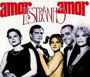 Conheça o filme Amor Estranho Amor