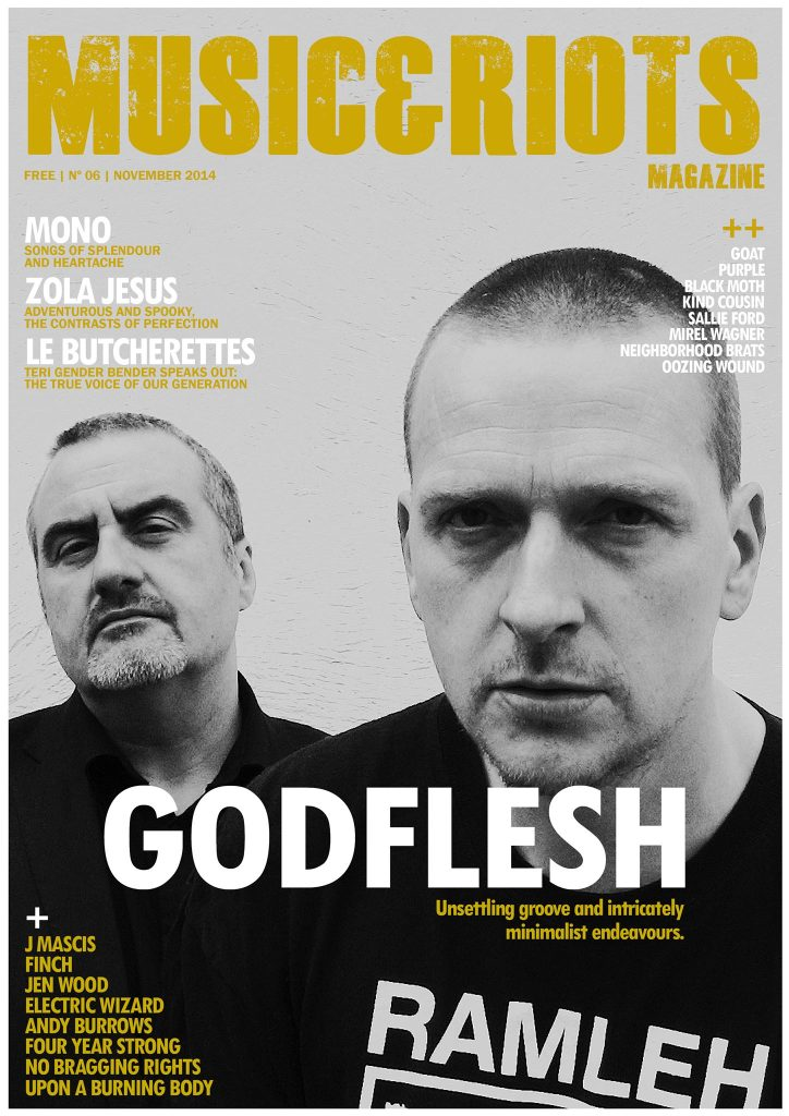 ISSUE 6 Featuring: Godflesh, Jen Wood, Four Year Strong, Upon A Burning Body, Oozing Wound, No Bragging Rights, Purple, Neighborhood Brats, Andy Burrows, J Mascis, Sallie Ford, Le Butcherettes, Zola Jesus, Electric Wizard, Mono, Black Moth, Finch, Kind Cousin