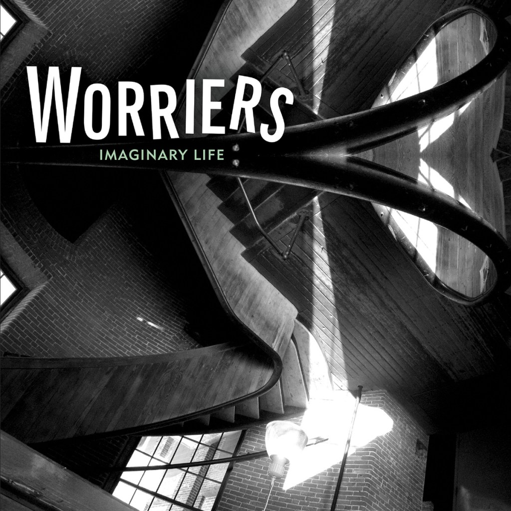 Worriers Imaginary Life Cover