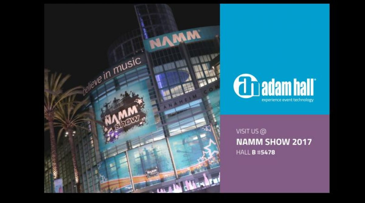 NAMM 2017: Adam Hall Group listo para el NAMM Show