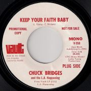 Chuck Bridges And The L.A. Happening - Keep Your Faith Baby, Vault 45