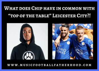 what-does-rapper_mc-chip-have-in-common-with-top-of-the-table-leicester-city