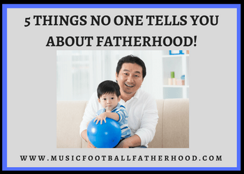 Permalink to: 5 Things No One Tells You About Fatherhood!