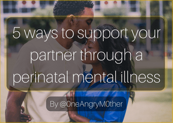 copy-of-5-ways-to-help-your-partner-through-a-perinatal-mental-illness